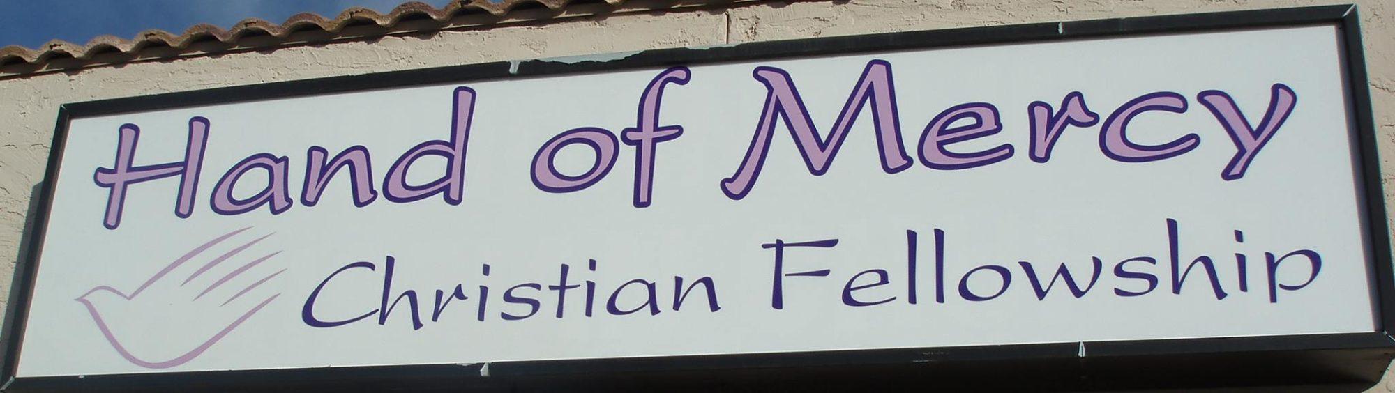 Hand of Mercy Christian Fellowship